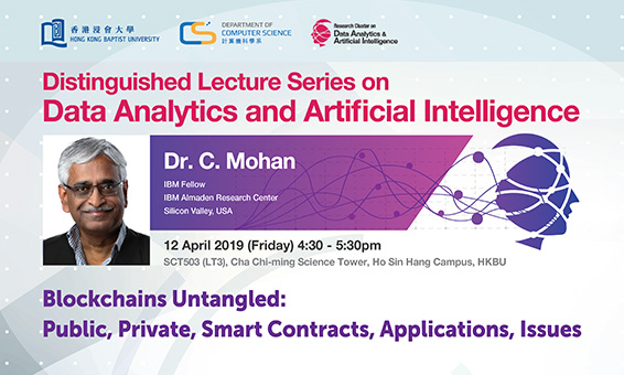 Blockchains Untangled: Public, Private, Smart Contracts, Applications, Issues by Dr. C. Mohan (Apr 2019)